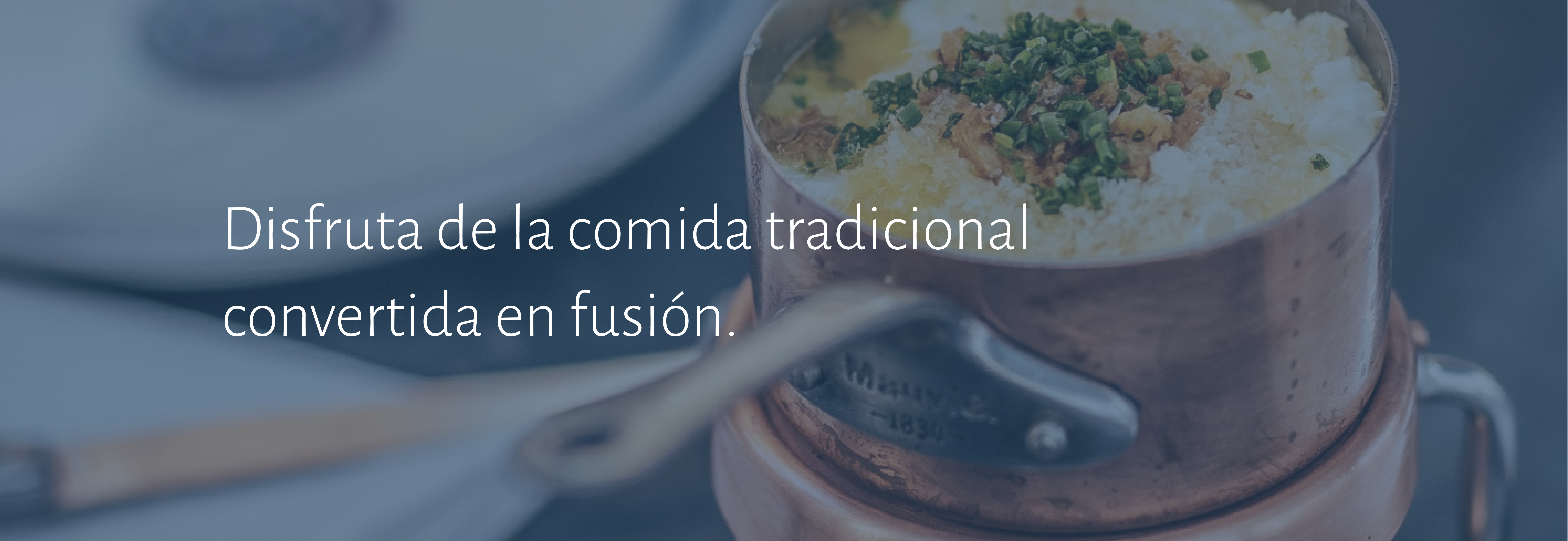 Comida tradicional convertida en fusión